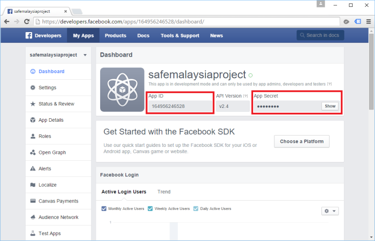 Facebook App ID and App Secret can be found in the Dashboard of our app.
